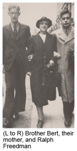 (L to R) Brother Bert, their mother, Ralph Freedman