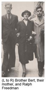 (L to R) Brother Bert, their mother, Ralph Freedman