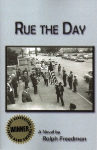 Rue the Day by Ralph Freedman